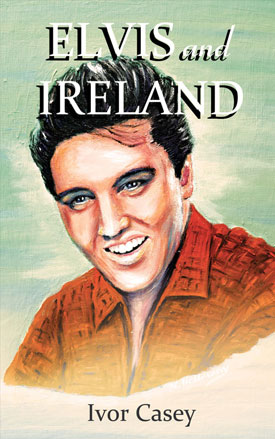 Elvis and Ireland Cover